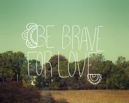 BeBraveLove